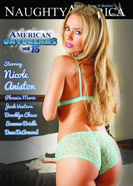 American Daydreams 15, Naughty America, Nicole Aniston, Phoenix Marie, Juelz Ventura, Brooklyn Chase, Summer Brielle, Dana DeArmond, All Sex, Big Boobs