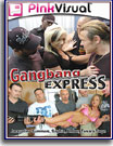 Buy Gangbang Express at ExcaliburFilms.com