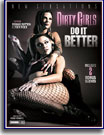 Buy Dirty Girls Do It Better at ExcaliburFilms.com
