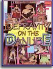 Depravity on the Danube