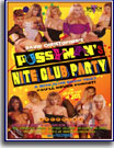 Pussyman's Nite Club Party