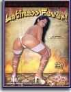 Latinass Fever