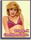 Triple-X Confidential