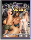 Black Gangstaz Bitches 2