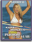 Video Centerfold Playmate of the Year 2006 Kara Monaco