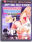 Rocco and Kelly's Perversion In Paris