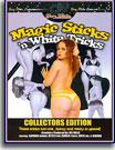 Magic Sticks 'n White Tricks