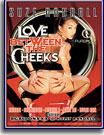 Love Between The Cheeks