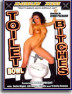 Toilet Bowl Bitches