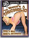 Yo Mama's A Chocoholic