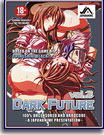 Dark Future 2
