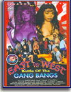 East Vs West Battle Of The Gang Bangs