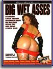 Big Wet Asses