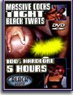 Black Booty Massive Cocks and Tight Black Twats