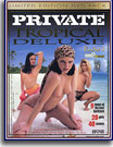 Private Tropical Deluxe 2