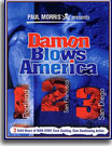 Damon Blows America 2