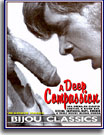 A Deep Compassion