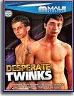 Desperate Twinks
