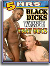 Black Dicks White Frat Boys 5 Hrs