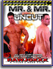 Mr and Mr Uncut