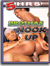 Brothas Hook Up 5 Hrs