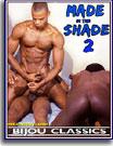 Made In The Shade 2
