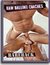 Bareback: Raw Balling Coaches