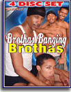 Brothas Banging Brothas 4 Pack