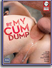 Be My Cum Dump
