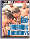 Black Gangbanging Homeboys 20 Hrs 4-Pack