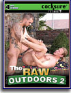 Raw Outdoors 2, The