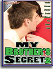 My Brother's Secret 2