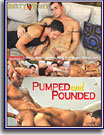 Pumped and Pounded