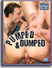 Pumped and Dumped