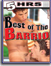 Best of The Barrio 5 Hrs