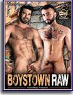 Boystown Raw