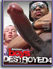 Boys Destroyed 4
