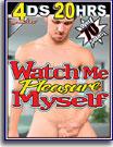 Watch Me Pleasure Myself 20 Hrs 4-Pack