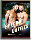 Bulging Outfits