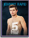 Johnny Rapid: 5 Years In The Making
