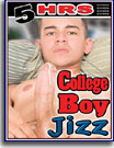 College Boy Jizz 5 Hrs