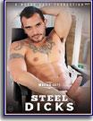 Steel Dicks