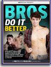 Bros Do It Better