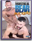 Montreal Bear Fuckers