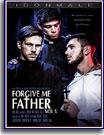 Forgive Me Father 5