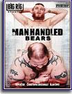 Manhandled Bears