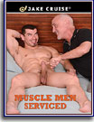 Muscle Men Serviced
