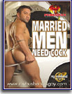 Married Men Need Cock