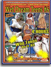 Wet Dream Teens 6