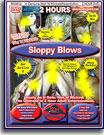 Sloppy Blows